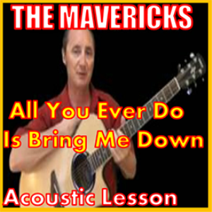 learn to play all you ever do is bring me down by the mavericks
