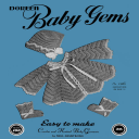 Baby Gems | Volume 100 | Doreen Knitting Books DIGITALLY RESTORED PDF | Crafting | Knitting | Baby and Child