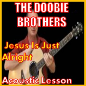 learn to play jesus is just alright by the doobie brothers
