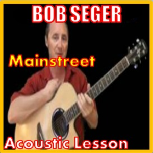 learn to play mainstreet by bob seger