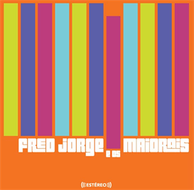 Fred Jorge E Os Maiorais | Music | World
