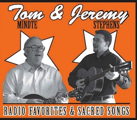 "CD-215 Tom Mindte & Jeremy Stephens ""Radio Favorites & Sacred Songs"" 