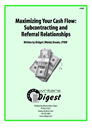 Maximizing Your Cash Flow: Subcontracting and Referral Relationships   eBooks   Business and Money