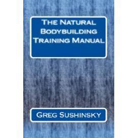 the natural bodybuilding training manual - digital edition
