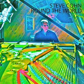 Steve Cohn -- Round the World (320k mp3) | Music | Jazz