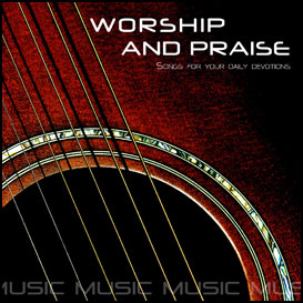 worship & praise songs 12