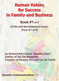 human values for success in family and business - book 1 of 4
