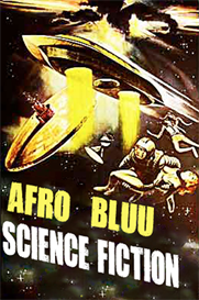 afro bluu: science fiction