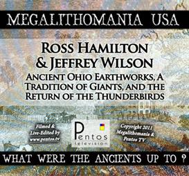 ross hamilton & jeff wilson - ohio earthworks & giants - megalithomania 2011 usa mp3