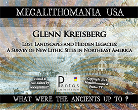 glenn kreisberg - lost landscapes & hidden legacies - megalithomania usa 2011 - mp3