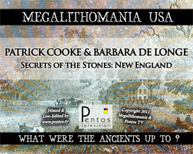 Patrick Cooke - Secrets of the Stones - Megalithomania USA 2011 | Movies and Videos | Documentary