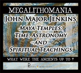 john major jenkins - maya temples: time, astronomy & spiritual teachings - 2011 mp3