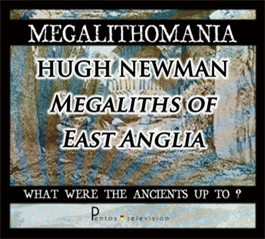 hugh newman - megalithomania 2011 - megaliths of east anglia mp3