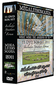 megalithomania 2011 box-set - 11 talks, 6 interviews - mp4s