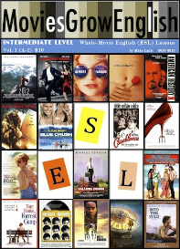 moviesgrowenglish whole-movie lessons, intermediate level: vol. 1
