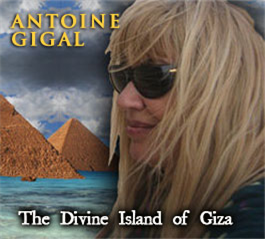 antoine gigal - the divine island of giza - megalithomania south africa 2011 mp3