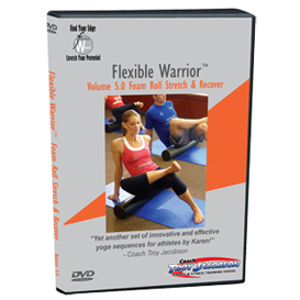 flexible warrior 5.0 - foam roll, stretch & recover