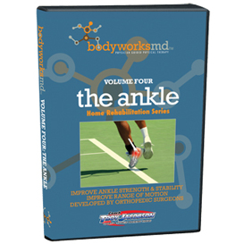 bodyworksmd vol. 4 - the ankle