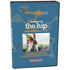 bodyworksmd vol. 5 - the hip