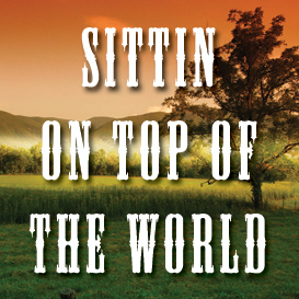 sittin' on top of the world backing track