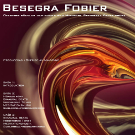 Besegra Fobier hypnos - svenska - swedish - Mindsync | Audio Books | Health and Well Being