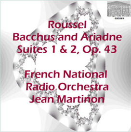 roussel: bacchus and ariande, ballet suites nos. 1 & 2, op. 43 - french national radio orchestra/jean martinon