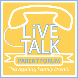 Parent Forum- Navigating Family Events