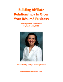 building affiliate relationships to grow your resume business recording and transcript