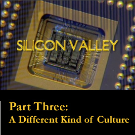 silicon valley: part three
