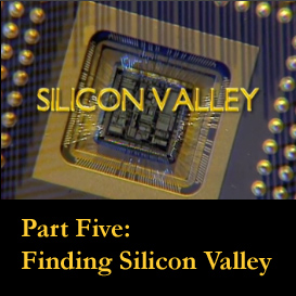 silicon valley: part five