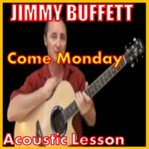 Learn to play Come Monday by Jimmy Buffett | Movies and Videos | Educational
