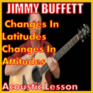 learn to play changes in latitudes by jimmy buffett