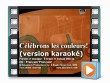 celebrons les couleurs ! karaoke  (official karaoke music video)