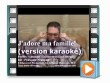 j'adore ma famille karaoke (official karaoke music video)