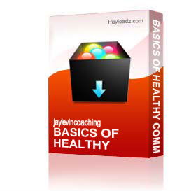 Basics Of Healthy Communications 1   Other Files   Everything Else