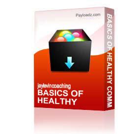 basics of healthy communications 1
