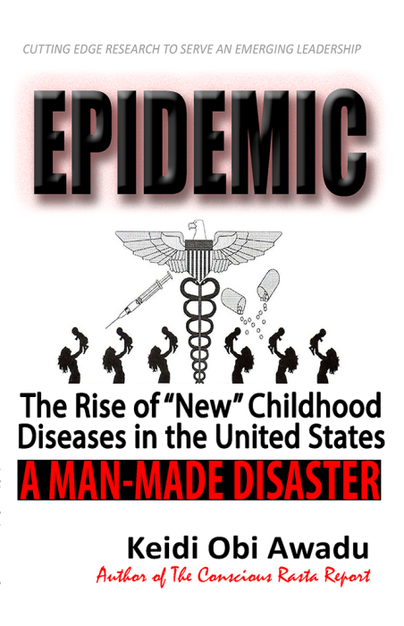 First Additional product image for - EPIDEMIC: The Rise of New Childhood Diseases in the United States - 2020 Update