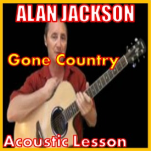 learn how to play gone country by alan jackson