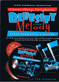cross harp songbook: bluesify your melody