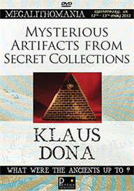 klaus dona - mysterious artifacts from secret collections - megalithomania 2012 mp4
