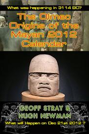 hugh newman & geoff stray - olmec origins of the mayan 2012 calendar