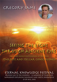gregory sams - seeing the light through ancient eyes . video download