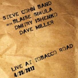 Steve Cohn Band Live at Tobacco Road 4/25/2012 | Music | Jazz