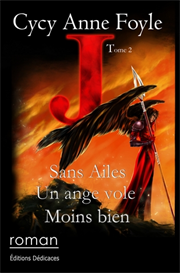 J - Sans ailes un ange vole moins bien - par Cycy Anne Foyle | eBooks | Science Fiction