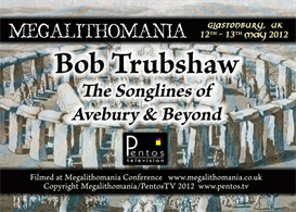 bob trubshaw - the songlines of avebury and beyond - megalithomania 2012 mp3