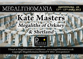 kate masters - megaliths of orkney and shetland - megalithomania 2012 mp3