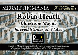 robin heath - bluestone magic: sacred stones of wales - megalithomania 2012 mp3