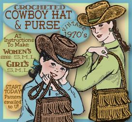 weatern cowboy hat & bag crochet vintage pattern sml in both women & girls sizes