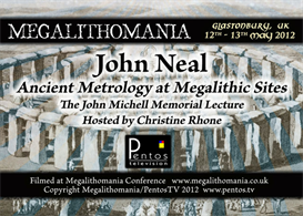 john neal - michell and me: how we cracked metrology - megalithomania 2012 mp3