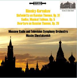 Rimsky-Korsakov: Sinfonietta/Sadko Tableau/Overture on Russian Themes | Music | Classical